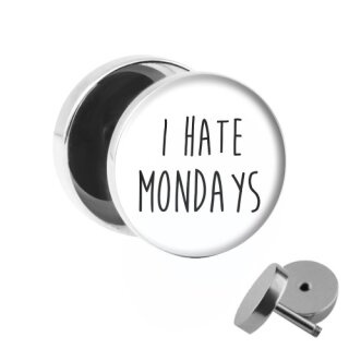 Motiv Fake Plug - I Hate Mondays - Weiß